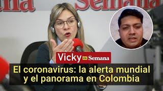 Coronavirus: causas, síntomas, el panorama en Colombia y la alerta mundial | Vicky en Semana