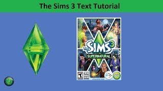 The Sims 3 Text Tutorial: Supernatural expansion pack