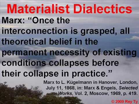 2. What is Dialectical Materialism?