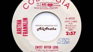Aretha Franklin Sweet Bitter Love Sweet Bitter Love 7 DJ Promo 1965