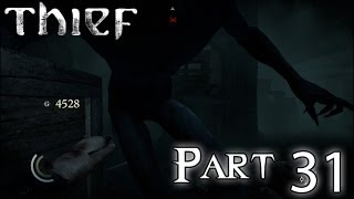 Thief Gameplay/Walkthrough Part 31 - CROW IS OP (XBOX ONE PS4 PC)