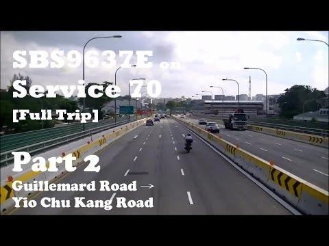 SBS9637E On Service 70: Part 2 [Guillemard Rd → Yio Chu Kang Rd]
