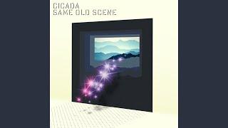 Same Old Scene (Cicada Remix)