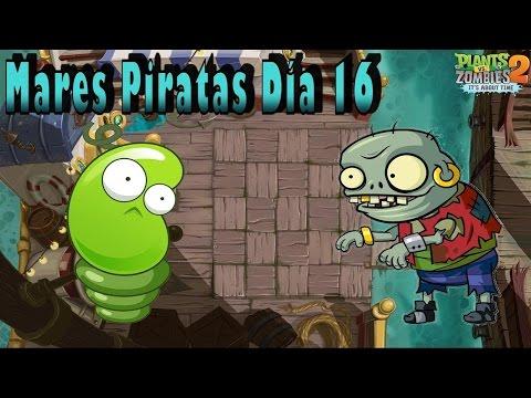 Plants Vs Zombies 2: Mares Piratas: Día 16 - Español - HD