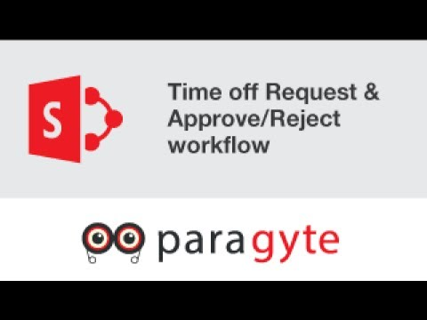 SharePoint Office 365 Tutorial- Time off (Vacation) Request and Approve/Reject workflow