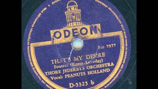 Thore Jederbys Orchestra Vocal Peanuts Holland - That´s my Desire