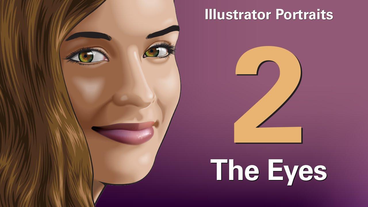 Adobe Illustrator Portraits Part Two: The Eyes - YouTube