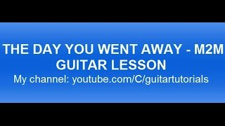 THE DAY YOU WENT AWAY Guitar Tutorial - Easy Guitar Songs for Beginners - How To Play Guitar Songs