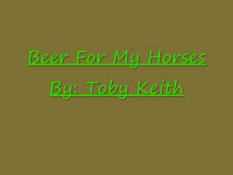 Beer For My Horses Toby Keith