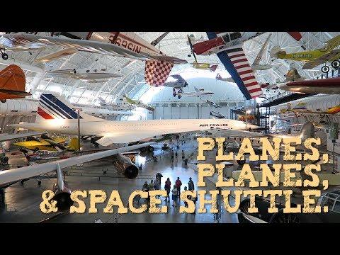 Planes, Planes & Space Shuttle at the Udvar-Hazy Air & Space Museum, Washington DC