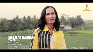 Makelar Jalanan - Yan Mus (official music video)