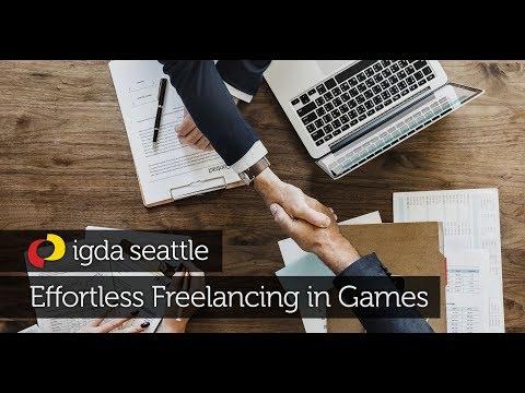 IGDA Seattle: Effortless Freelancing in Games