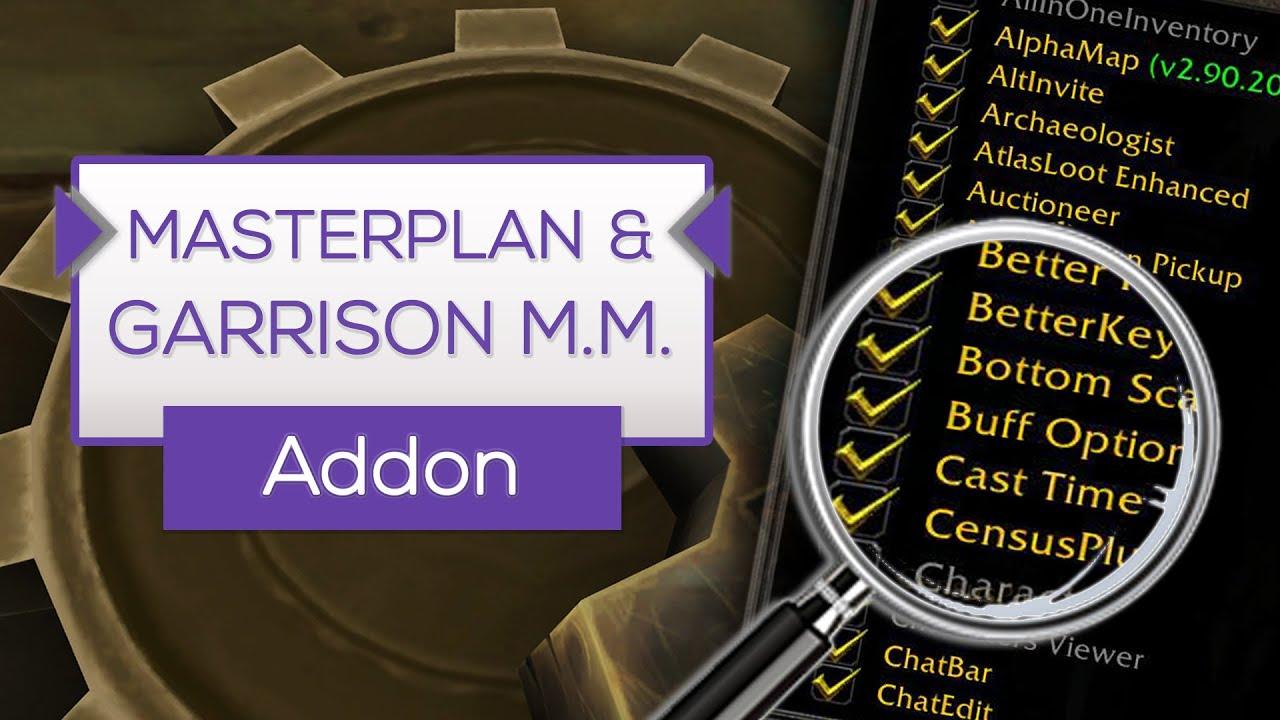 Masterplan & Garrison Mission Manager | Besseren Überblick - Addon Tipp  [WoW]