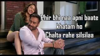 Tu Mila To Haina Lyrics De De Pyaar De Ajay Devgn Rakul Arijit Singh Amaal Mallik