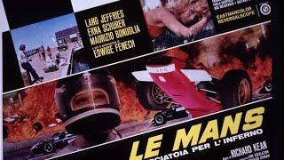 Le Mans, Scorciatoia per L'Inferno - Film completo by Film&Clips
