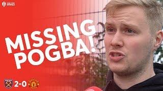 MISSING PAUL POGBA! West Ham 2 - 0 Man Utd Fan Cam