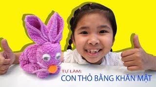 Hướng Dẫn Bé Bún Tự Làm Con Thỏ Từ Cái Khăn | How to DIY Rabbit From Towel