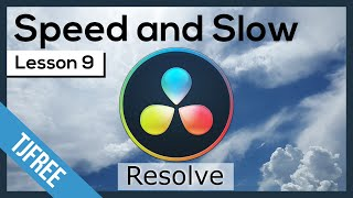 Resolve Lesson 9 - Speed and Slow Video Clips