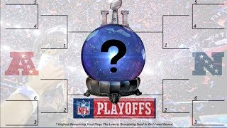 OUR OFFICIAL 2018 NFL PLAYOFF BRACKET AND SUPERBOWL PREDICTIONS!!