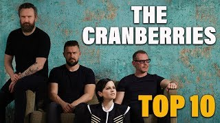 TOP 10 Songs - The Cranberries