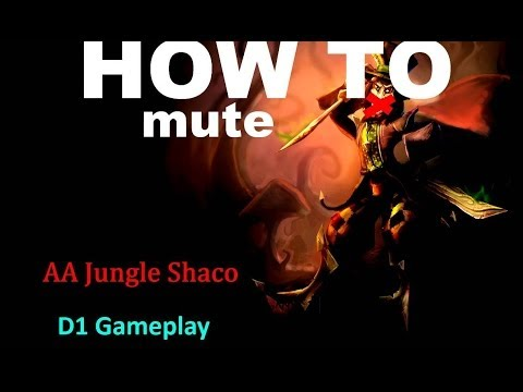 MUTE OP - AA Jungle Shaco D1 Gameplay