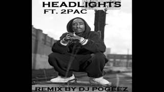 Download Video 2pac ft. Nate Ruess - Headlights( DJ Pogeez Remix) OFFICIAL REMIX **NEW 2014** [HD] MP3 3GP MP4