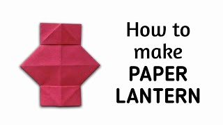 How to make an origami paper lantern | Origami / Paper Folding Craft, Videos and Tutorials.