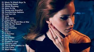 The Best of Lana Del Rey Songs - Lana Del Rey Greatest Hits 2021 - Lana Del Rey Mix