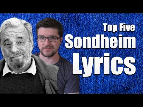 Top Five Sondheim Lyrics