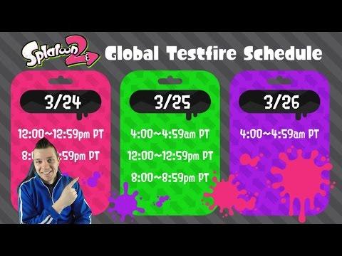Splatoon 2  Global Testfire Download, Schedule, Times, & Livestreaming Update!