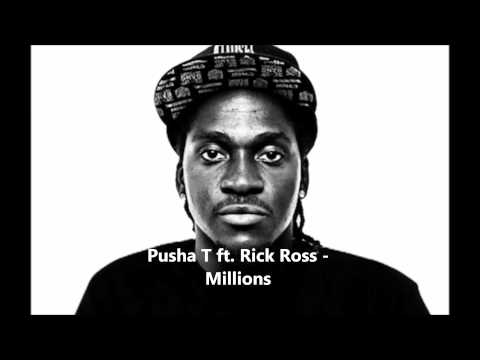 Pusha T Ft. Rick Ross - Millions 2013 (Lyrics)