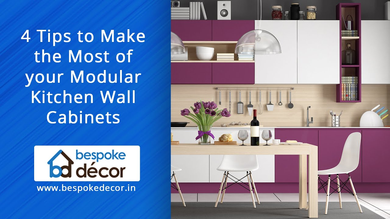 4 Tips To Make Most Of Your Modular Kitchen Wall Cabinets Blog Bespoke Decor Kochi Thrissur Youtube
