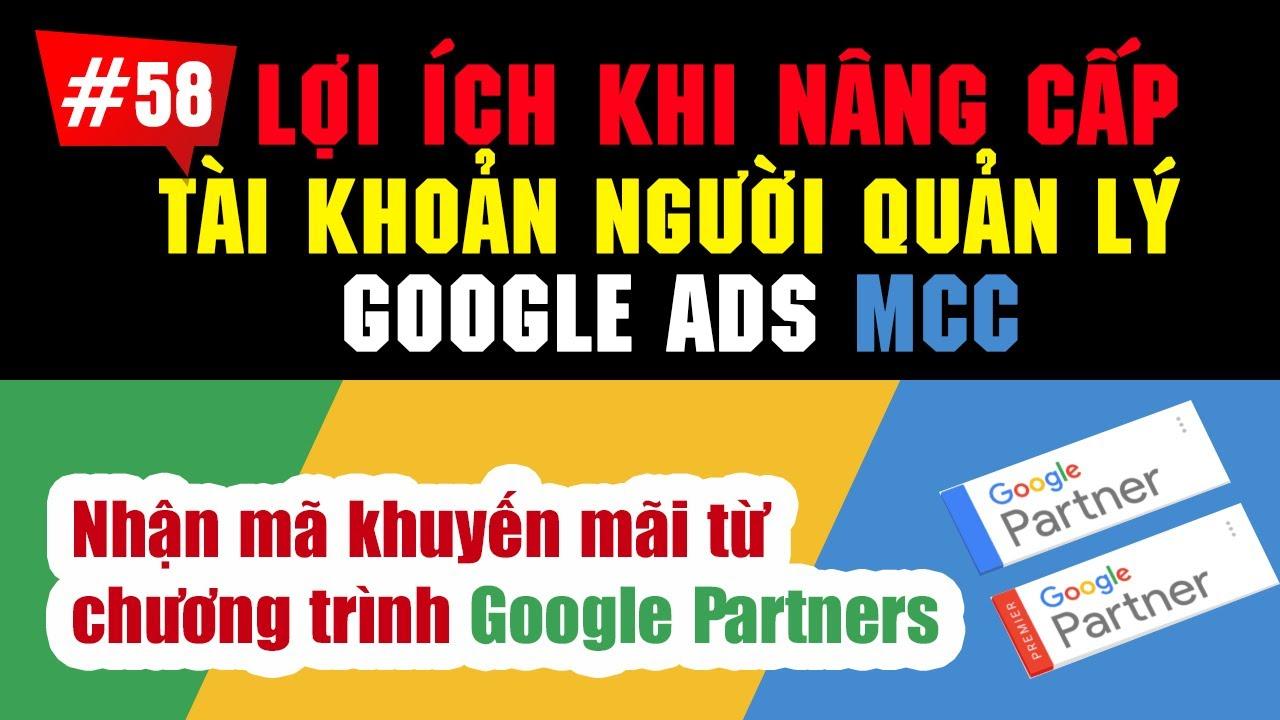Quản lý tất cả các tài khoản Google Ads của bạn từ một nơi duy nhất Google Ads (MCC)