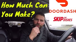 How Much Money Can You Make on Saturday Afternoon with Skip the Dishes & Doordash. Episode # 116