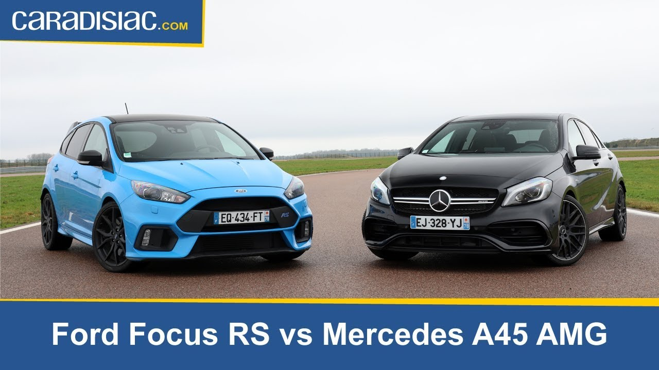 les essais de soheil ayari ford focus rs vs mercedes classe a45 amg baroud d honneur youtube. Black Bedroom Furniture Sets. Home Design Ideas