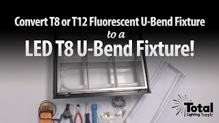 convert t8 or t12 fluorescent u bend fixture to led t8 u bend fixture by total bulk lighting