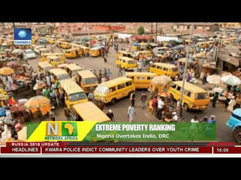 Nigeria Overtakes India In World's Extreme Poverty Ranking |Network Africa|