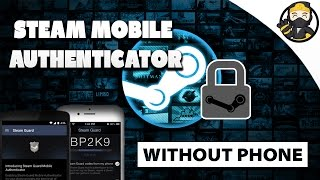 Enable Steam Mobile Authenticator Without Phone
