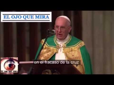 """""""Jesús es un fracaso y la Cruz es el Fracaso de Dios"""" dijo el Papa Francisco"""