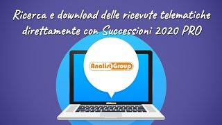 Ricerca e download delle ricevute telematiche in Successioni 2020