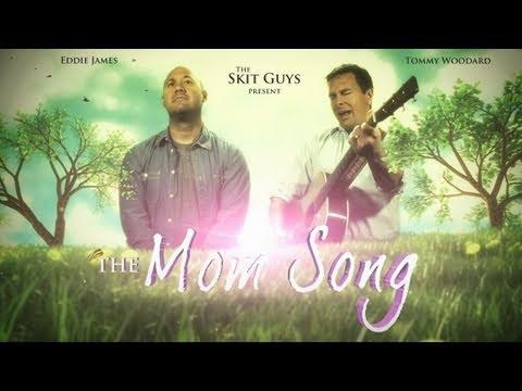 Skit Guys - The Mom Song