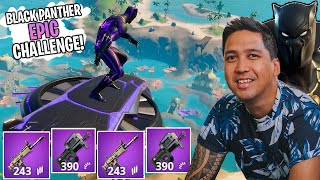 BLACK PANTHER EPIC CHALLENGE I FORTNITE!🔥