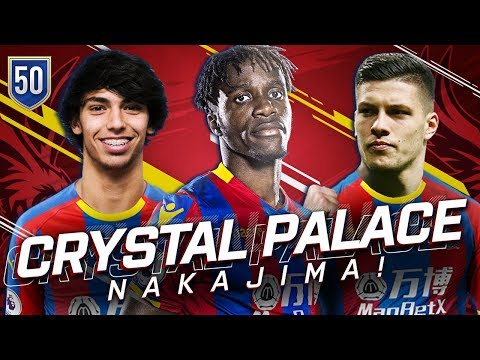 FIFA 19 CRYSTAL PALACE CAREER MODE 50 - THE NAKAJIMA SHOW HAS BEGUN