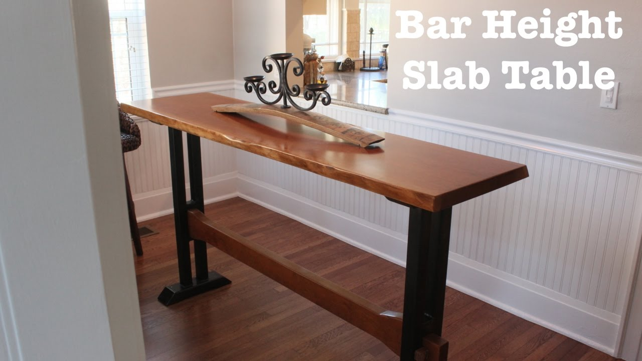 Bar height slab table how to youtube watchthetrailerfo
