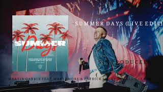 Summer Days (Live Extended Edit)