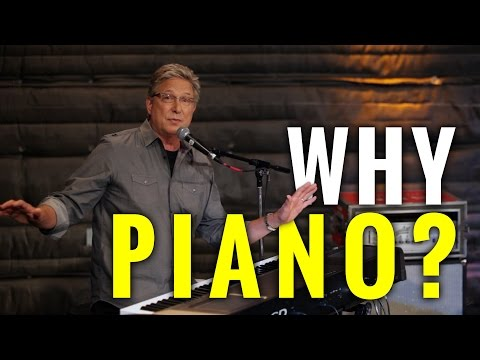 Why lead worship on piano?