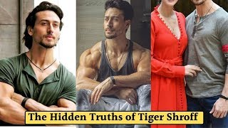The Hidden Truths Of Tiger Shroff