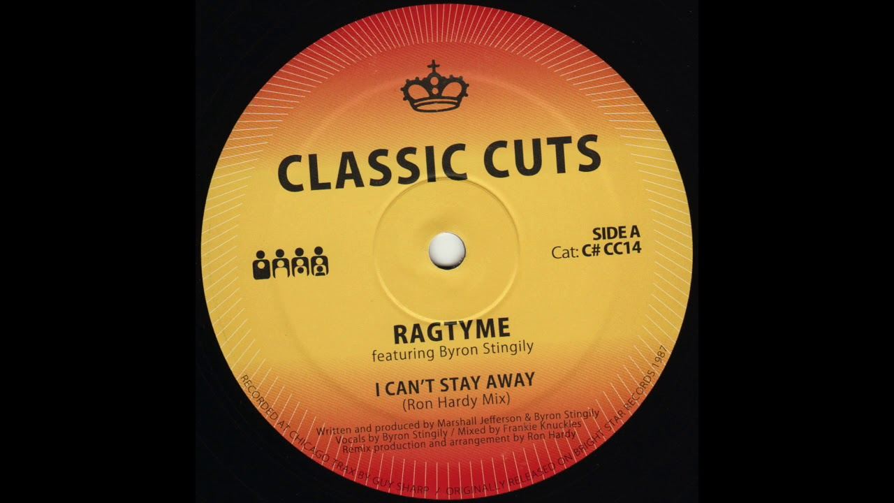 Ragtyme Ft Byron Stingily I Can T Stay Away Ron Hardy S Club Mix Clone Classic Cuts 014 Youtube