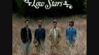 Watch Low Stars Calling All Friends video