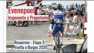 Evenepoel se impone en Picón Blanco - Etapa 3 Vuelta a Burgos 2020